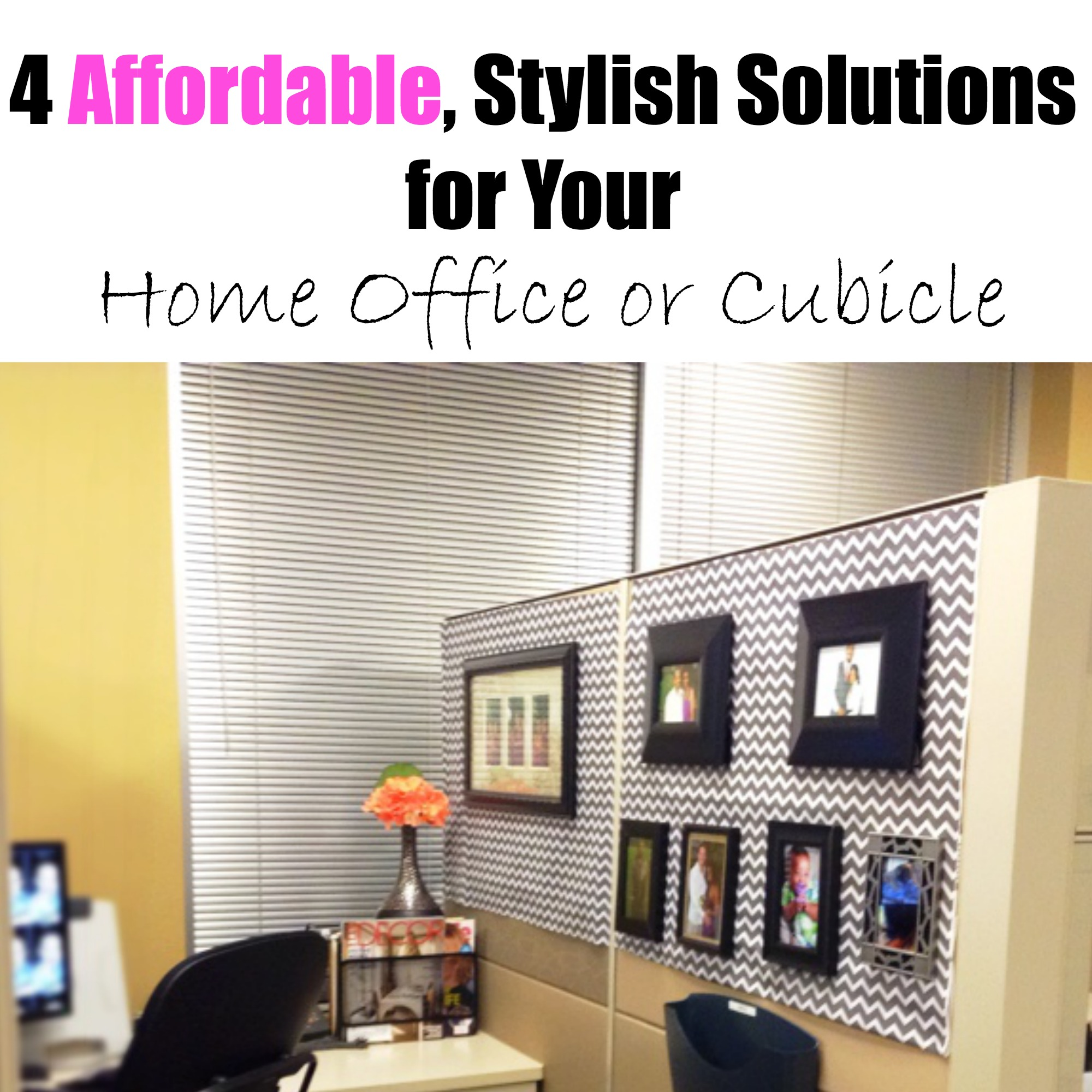 How To Decorate Your Office Looking Fly On A Dime 4 Easy Steps To Add Style To Your Office Space