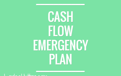 Prepare your Quick Cash Flow Emergency Plan