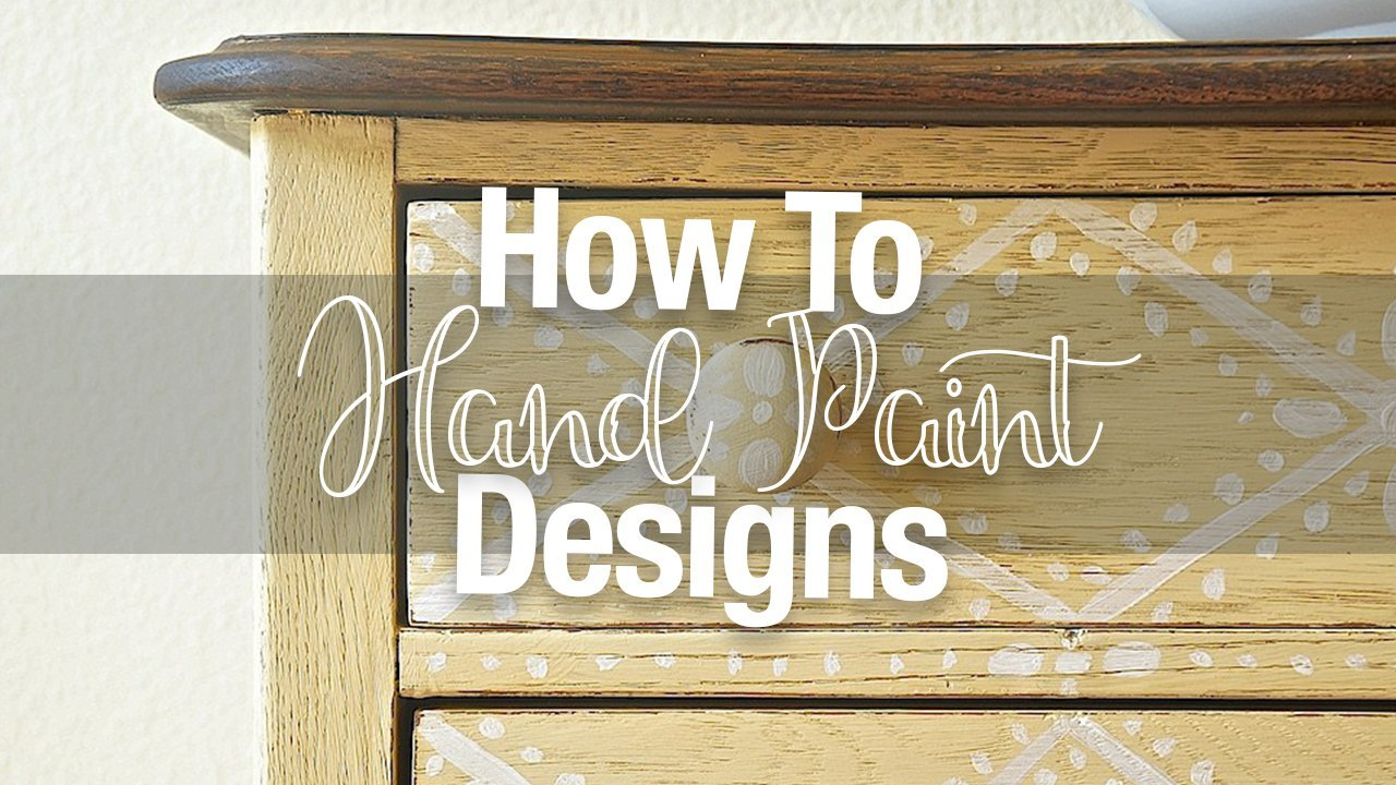 5 Tips For Hand Paiting Designs On Furniture