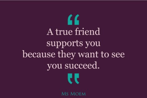 a-true-friends-support-you-because-they-want-to-see-you-succeed