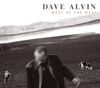 Dave Alvin and legacy of California music with his new album West of the West - gee how many words can fit in this photo description?