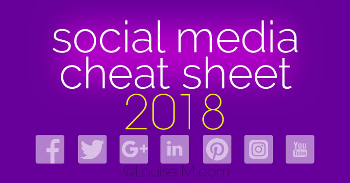 Social Media Cheat Sheet 2018 Must-Have Image Sizes!