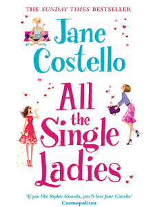 Jane Costello - All the Single Ladies