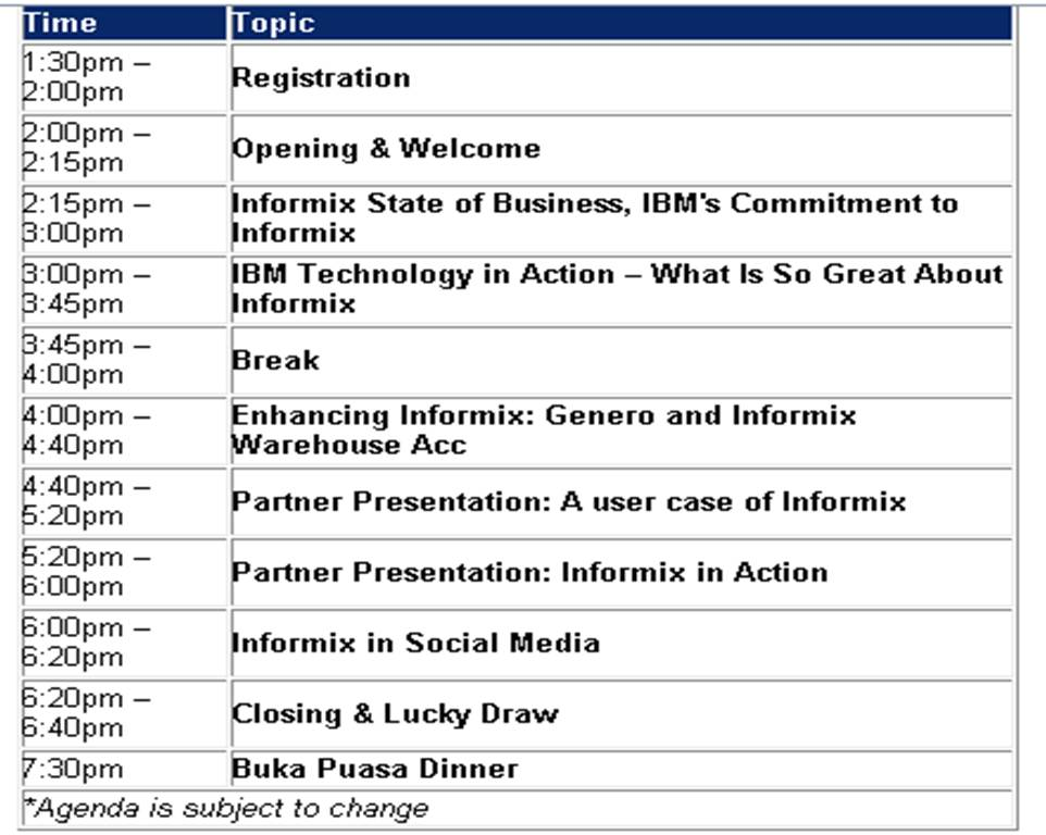 Discover Informix in Malaysia on August 2nd,2012  A user group - event agenda