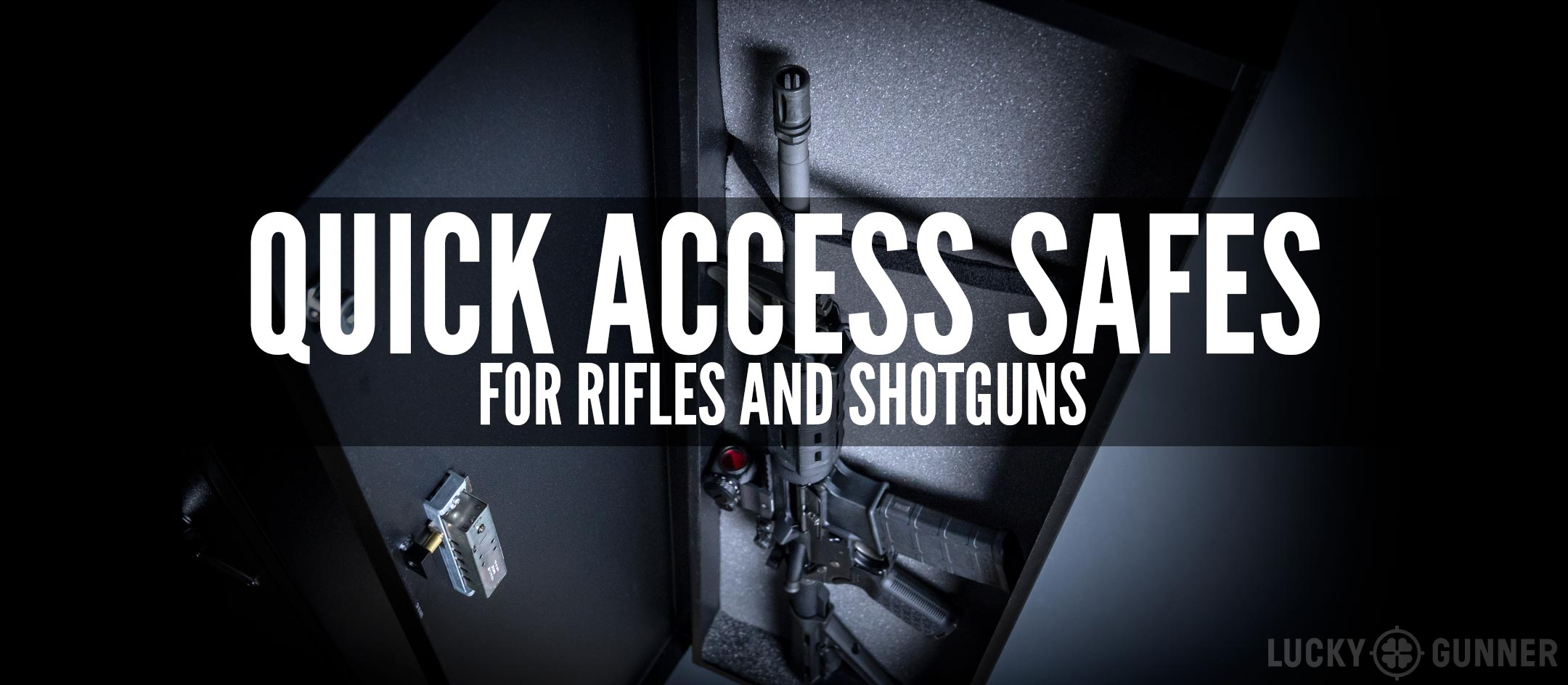 Cheap Safes The Best And Worst Quick Access Safes For Rifles And Shotguns