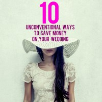 Guest Post: Unconventional Ways to Save Money on Your Wedding
