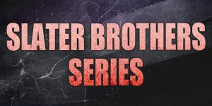 Slater Brother Series