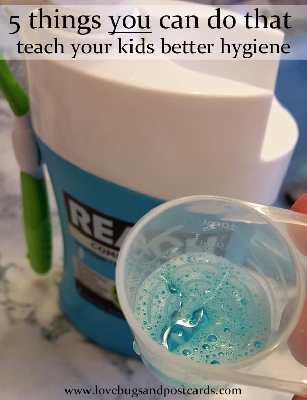 5 things you can do that teach your kids better hygiene