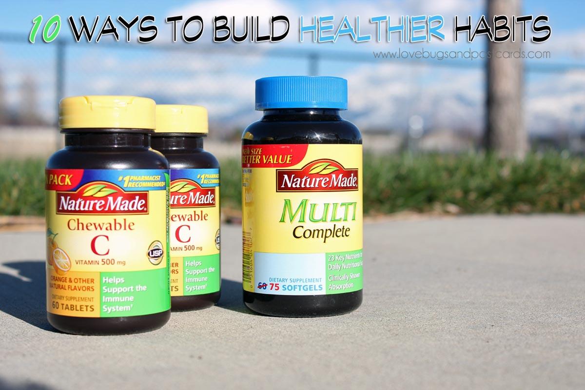 10 ways to build healthier habits