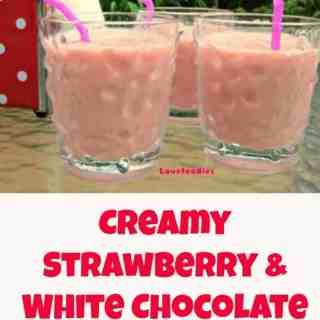 Creamy Strawberry and White Chocolate Smoothie