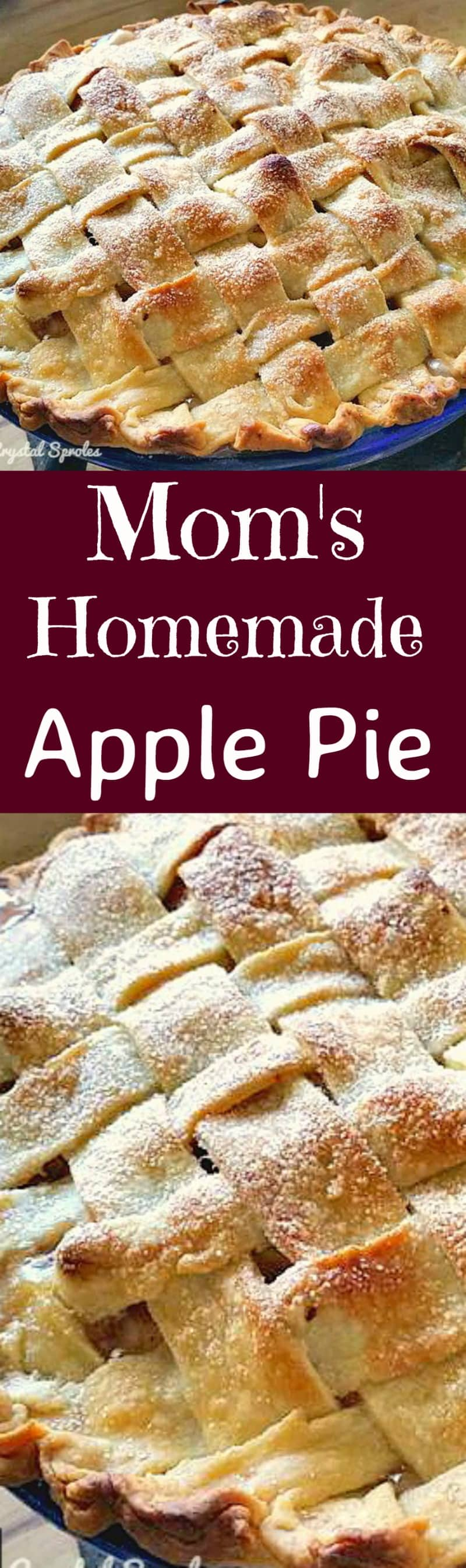 Mom's Homemade Apple Pie. A wonderful old family recipe, simple ...