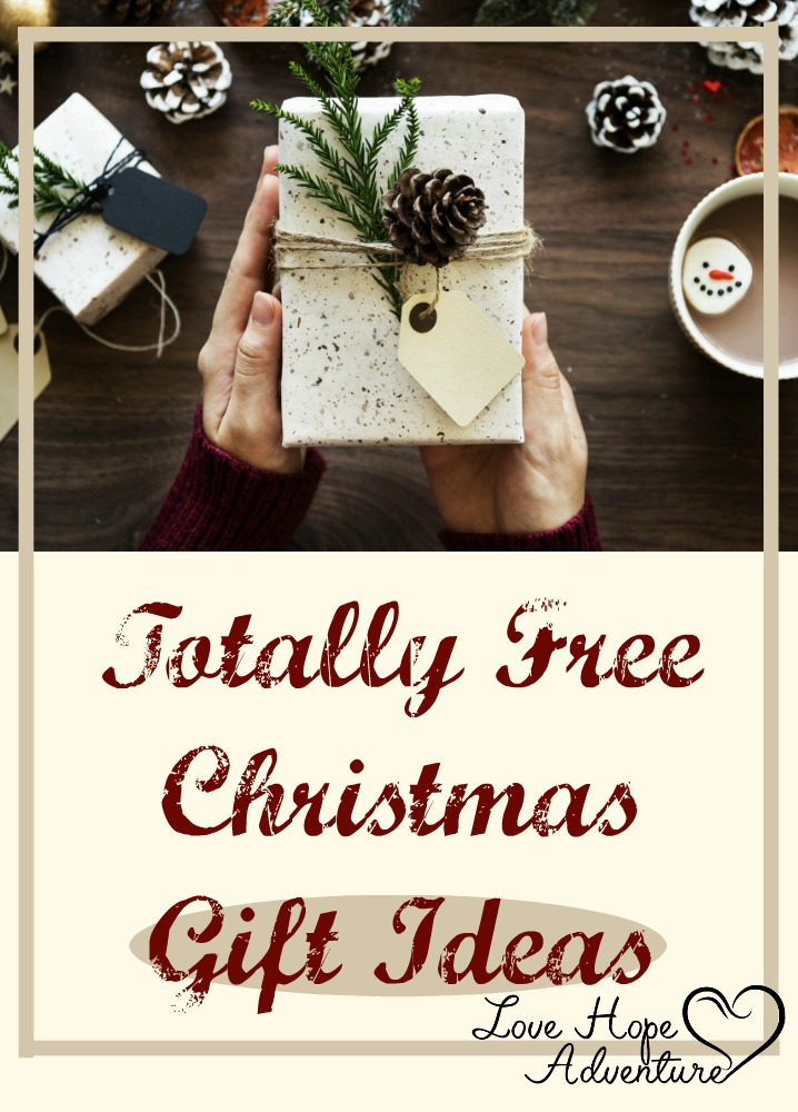 Totally Free Christmas Gift Ideas Love Hope Adventure Marriage