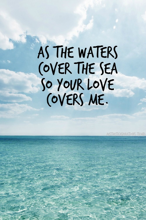 Cute Relationship Quotes Hd Wallpaper As The Waters Cover The Sea Jessicasamanthawhite