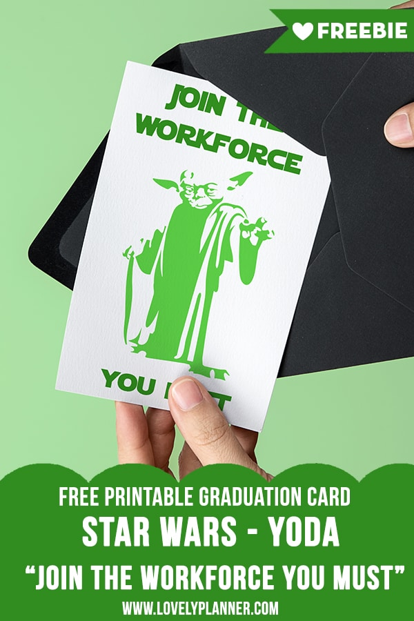 Free Printable Star Wars Graduation Card - Yoda - Lovely Planner