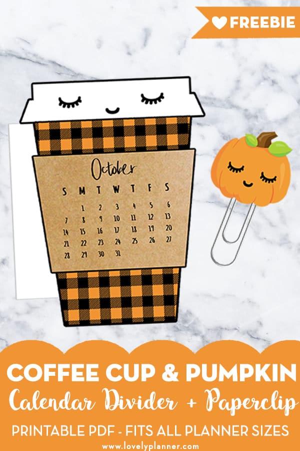 Free Printable Fall Coffee Cup Calendar Divider  Pumpkin Paperclip