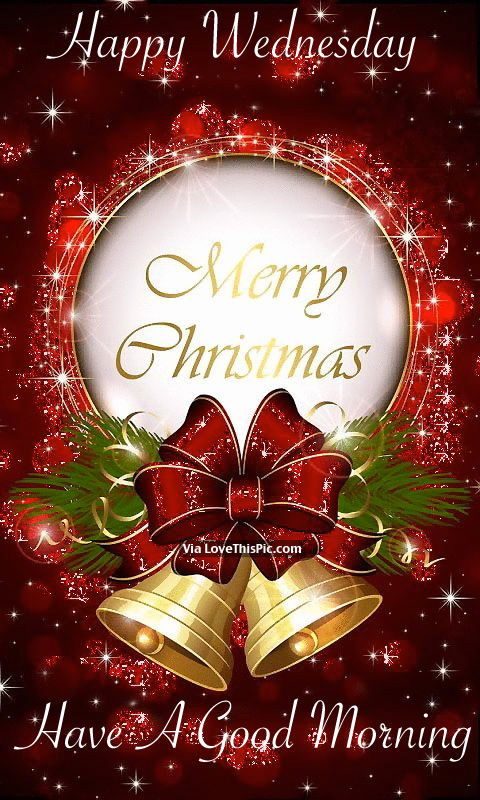 Frohe Weihnachten Noel Happy Wednesday, Merry Christmas, Have A Good Morning
