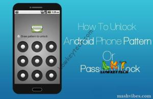 How-To-Unlock-Android-Phone-Pattern-Or-Password-Lock