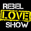 Rebel Love Show