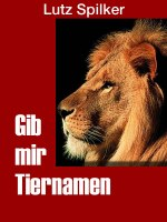 Gib mir Tiernamen