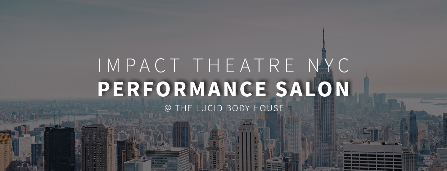 Salon But Promo Performance Salons Lucid Body Acting Classes And Coaching For