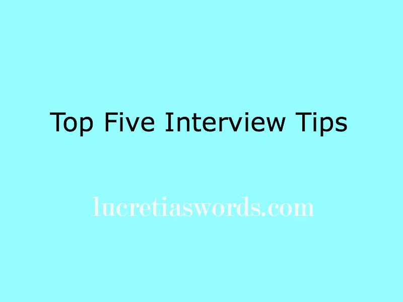 Top Five Interview Tips