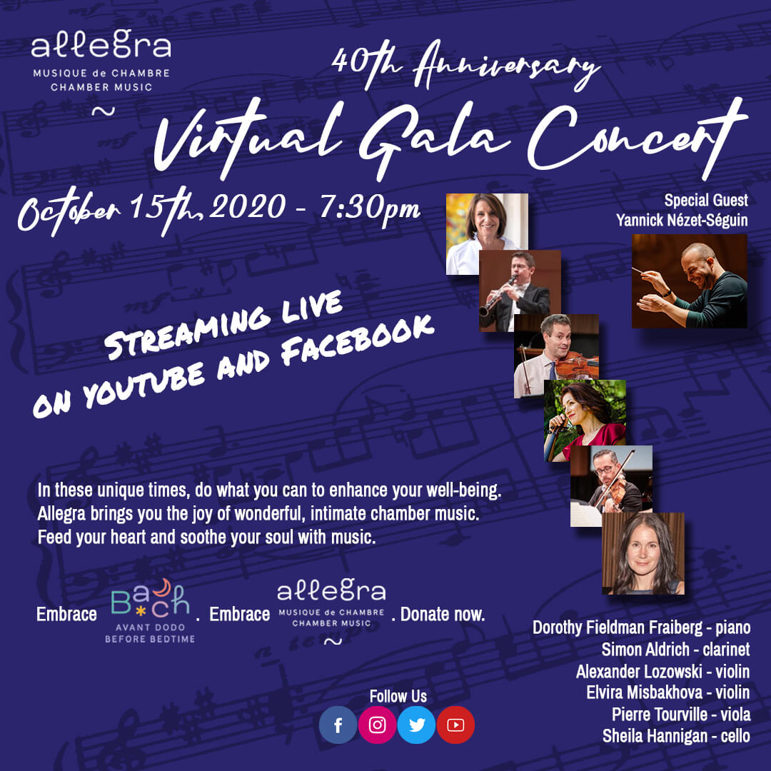 Concert Allegra Chamber Music Celebrates 40 Years With Yannick Nézet Séguin Piano In Our Virtual Gala Ludwig Van Montreal