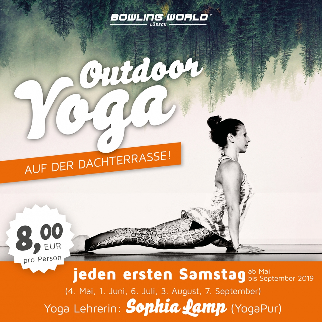 Yoga Dachterrasse Berlin Outdoor Yoga Mit Sophia Lamp Bowling World Lübeck