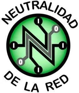 Red Neutral garantizada ¡YA!