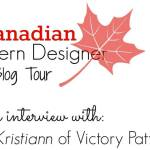 Canadian Pattern Designer blog tour: Interview with Victory Patterns