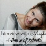 Interview #4: Magda from House of Estrela