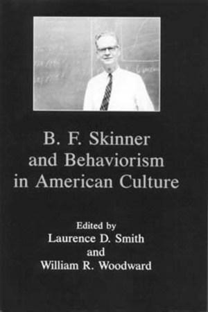 B F Skinner and Behaviorism in American Culture Lehigh