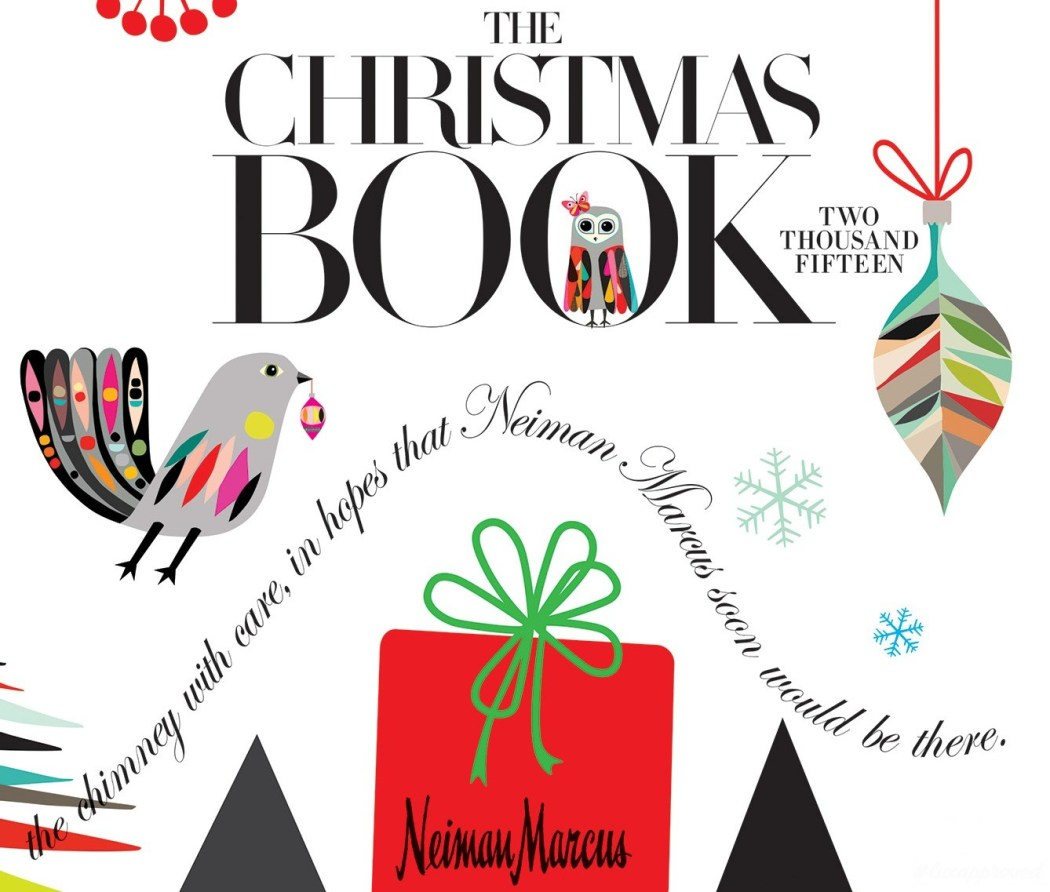 The 2015 neiman marcus christmas book for The book neiman marcus