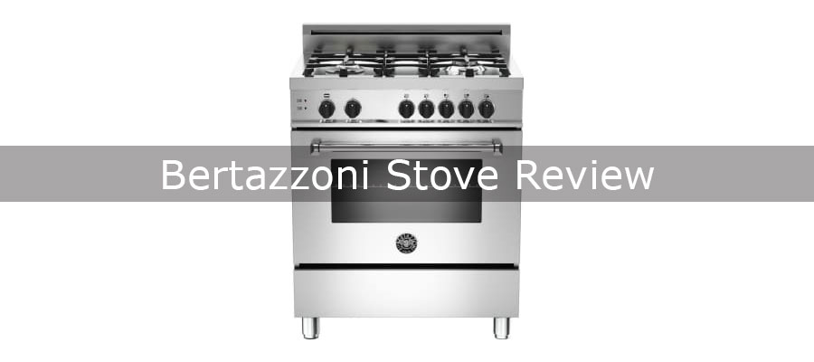 Bertazzoni Reviews Bertazzoni Stove Review - Is It A Good Addition To Your