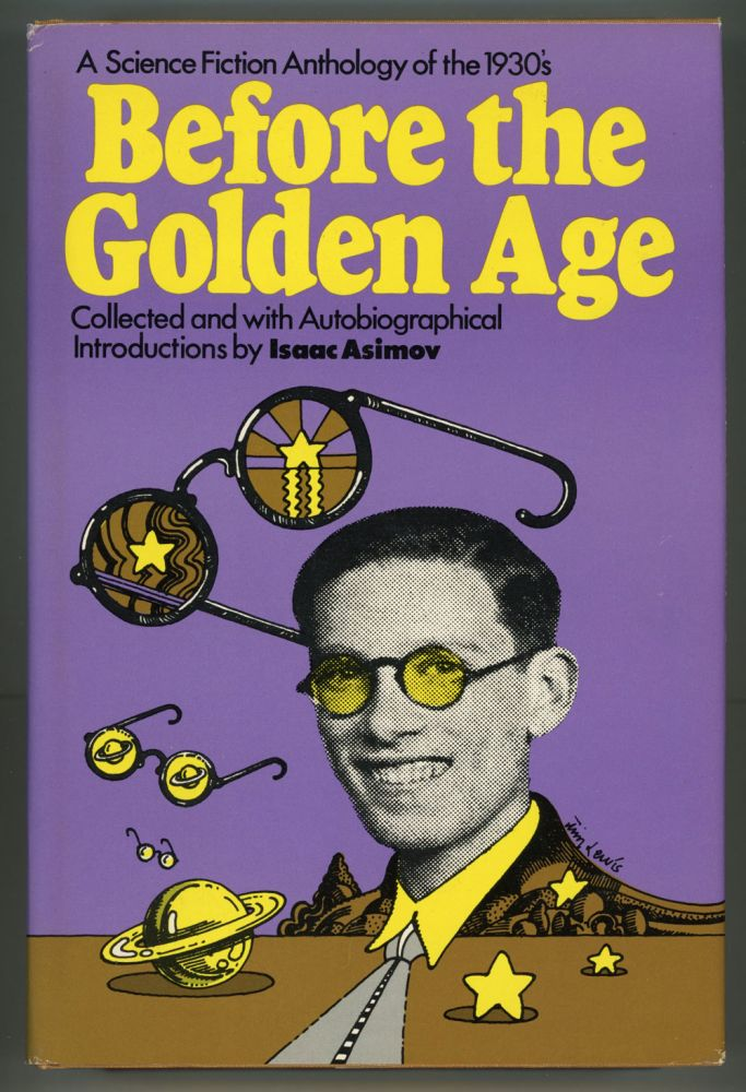 Fiction Publisher Before The Golden Age: A Science Fiction Anthology Of The