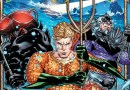 Aquaman #1 review – just keeps swimming in the fast lane