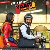 Yaar Berozgaar Song: Preet Harpal