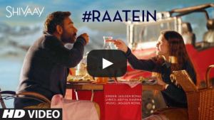 raatein-video-song-shivaay-jasleen-royal-ajay-devgn