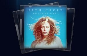 Beth Croft Rule In My Heart Album Review