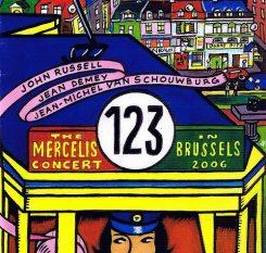 Jean-Michel Van Schouwburg - Jean Demey - John Russell | The Mercelis Concert (Brussels 2006)