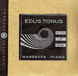 Edoardo Marraffa and Tonino Miano | Edus Tonus
