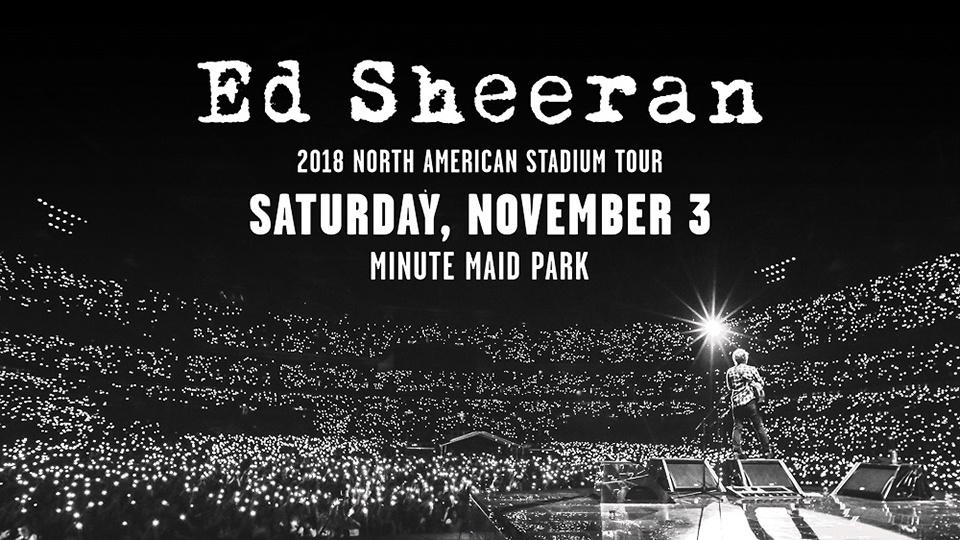 Ed Sheeran - 2018 North American Stadium Tour Minute Maid Park
