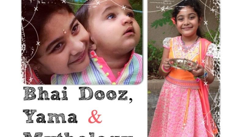 When Yama Went Soft And Created Bhai Dooz