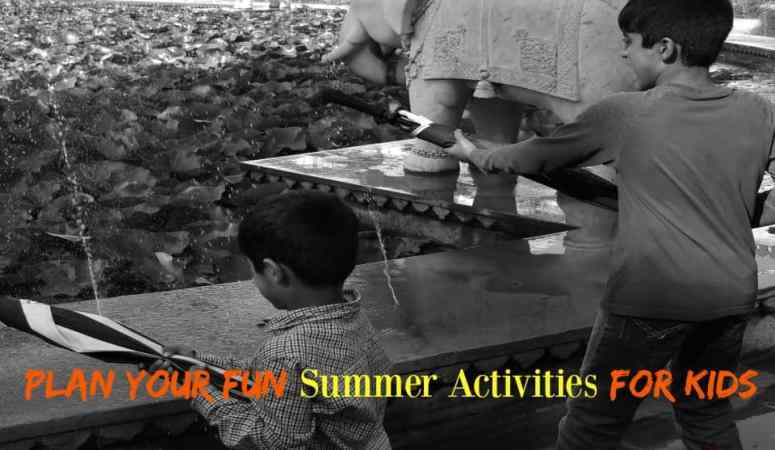 Our Recommended Top Fun Summer Activities For Kids