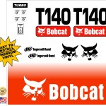 Bobcat T140 replacement decal kit