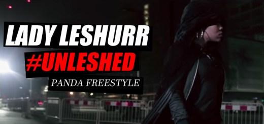Lady Leshurr - #UNLESHED