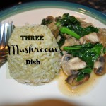 Three Mushroom Dish Recipe
