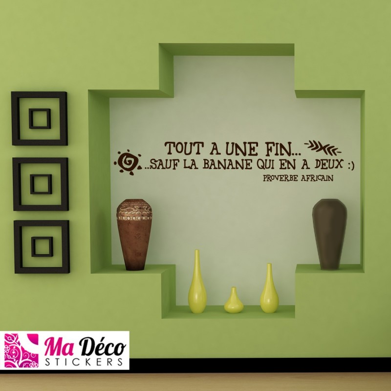 "Sticker Tete De Lit Leroy Merlin Sticker Citation ""tout A Une Fin..."" Pas Cher - Stickers"