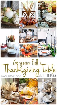 Gorgeous Fall Thanksgiving Table Setting Ideas  Made in a Day