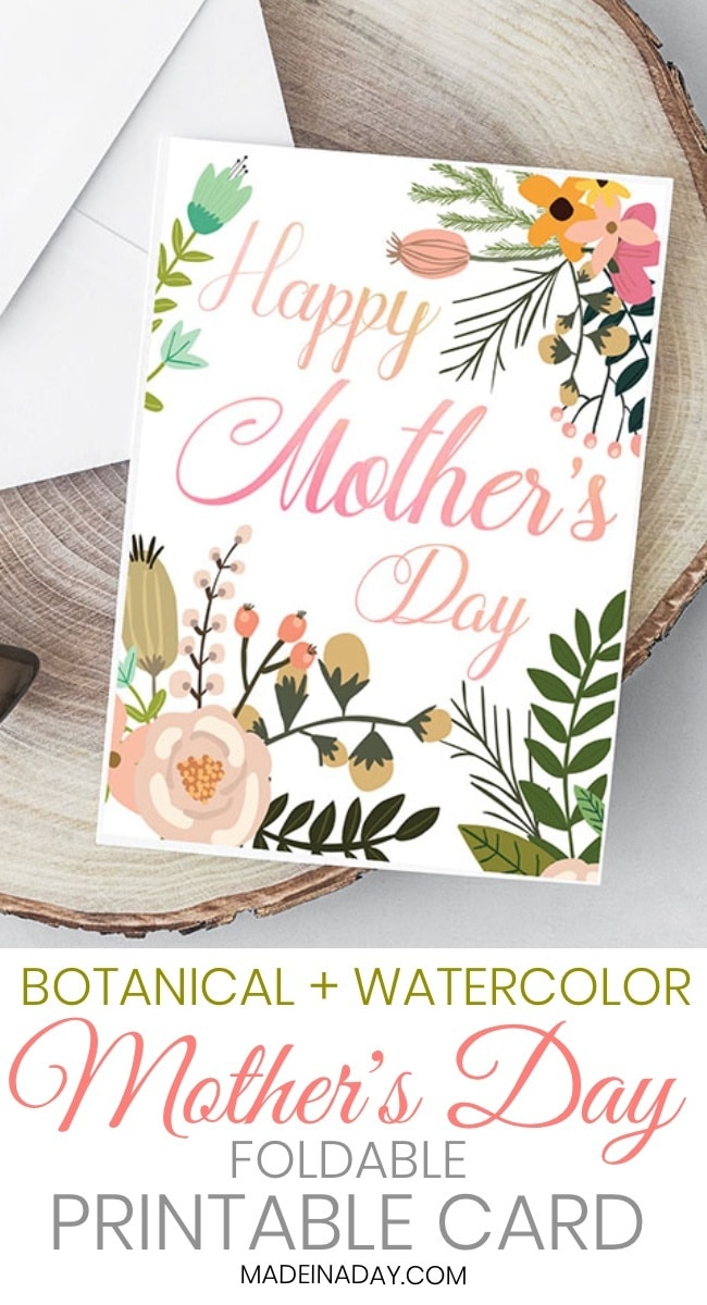 Beautiful Botanical Foldable Mother\u0027s Day Card Printable \u2022 Made in a Day - mother sday cards