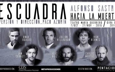 ESCUADRA HACIA LA MUERTE en el Teatro María Guerrero